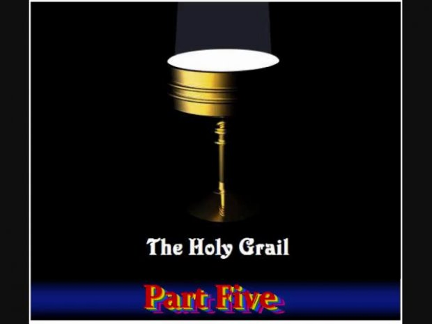 Divine Law And The Holy Grail 5/8