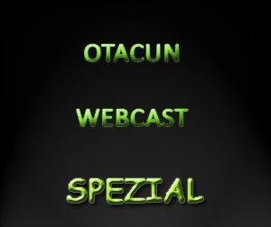 Otacun Webcast - Spezial #1 Fragen und Antworten