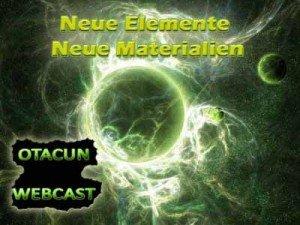Otacun Webcast 03 - Neue Elemente